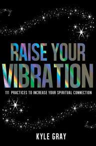 raise-your-vibration